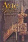 ARTE DE LA REAL AUDIENCIA DE QUITO, SIGLOS XVII-XIX di KENNEDY, ALEXANDRA