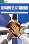 EL GOBIERNO DEL FACTOR HUMANO di BRUNET ICART, IGNASI