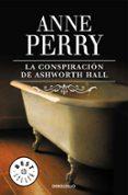 LA CONSPIRACION DE ASHWORTH HALL de PERRY, ANNE
