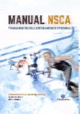 MANUAL NSCA. FUNDAMENTOS DEL ENTRENAMIENTO PERSONAL (COLOR) (2ª ED.) di COBURN, JARED W.