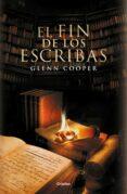 EL FIN DE LOS ESCRIBAS (BIBLIOTECA DE LOS MUERTOS 3) de COOPER, GLENN