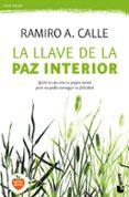 LA LLAVE DE LA PAZ INTERIOR di CALLE, RAMIRO A.