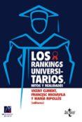 LOS RANKINGS UNIVERSITARIOS, MITOS Y REALIDADES di VV.AA