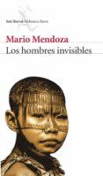 LOS HOMBRES INVISIBLES di MENDOZA, MARIO