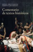COMENTARIO DE TEXTOS HISTORICOS (4ª ED.) di LARA PEINADO, FEDERICO