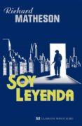SOY LEYENDA di MATHESON, RICHARD