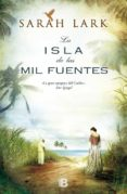 LA ISLA DE LAS MIL FUENTES (BILOGIA JAMAICANA 1) de LARK, SARAH