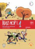 FRANCÉS ALLEZ HOP! 1 SAVIA 5º EDUCACION PRIMARIA ED 2014 CASTELLANO di VV.AA