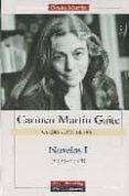 NOVELAS I (1955-1978) de MARTIN GAITE, CARMEN