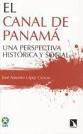 EL CANAL DE PANAMÁ di LOPEZ CEREZO, JOSE ANTONIO