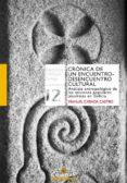 CRONICA DE UN ENCUENTRO-DESENCUENTRO CULTURAL: ANALISIS ANTROPOLOGICO DE LAS MISIONES POPULARES JESUITAS EN GALICIA di CABADA CASTRO, MANUEL
