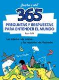 365 PREGUNTAS Y RESPUESTAS PARA ENTENDER EL MUNDO di SOLE, JOAN