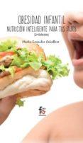OBESIDAD INFANTIL: NUTRICIÓN INTELIGENTE PARA TUS HIJOS  (2º ED.) di GONZALEZ CABALLERO, MARTA