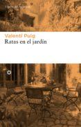 RATAS EN EL JARDIN de PUIG, VALENTI