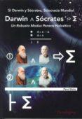 SI DARWIN Y SÓCRATES, SCIOCRACIA MUNDIAL di MOTA, PACO