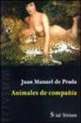 ANIMALES DE COMPAÑIA di PRADA, JUAN MANUEL DE