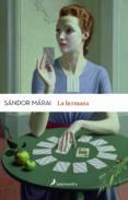 LA HERMANA de MARAI, SANDOR