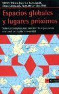 ESPACIOS GLOBALES Y LUGARES PROXIMOS di VV.AA.