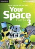 YOUR SPACE 3 STUDENT S di VV.AA
