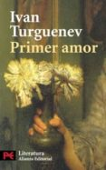 PRIMER AMOR de TURGUENIEV, IVAN