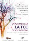 EXPERIMENTAR LA TCC DESDE DENTRO: MANUAL DE AUTOPRACTICA / AUTORREFLEXION PARA TERAPEUTAS di VV.AA.