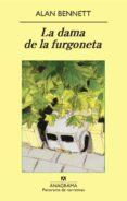 LA DAMA DE LA FURGONETA di BENNETT, ALAN
