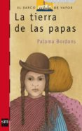 LA TIERRA DE LOS PAPAS de BORDONS, PALOMA