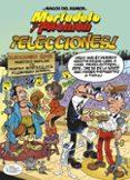 MORTADELO Y FILEMON: ¡ELECCIONES! de IBAÑEZ, FRANCISCO