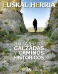 RUTAS POR CALZADAS Y CAMINOS HISTORICOS di YAÑIZ, SANTIAGO