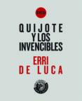 QUIJOTE Y LOS INVENCIBLES di LUCA, ERRI DE