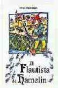 EL FLAUTISTA DE HAMELIN di ANDERSEN, HANS CHRISTIAN