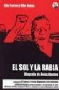 EL SOL Y LA RABIA di TURRON, KIKE  BABAS, KIKE