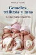 GEMELOS, TRILLIZAS Y MAS di FIERRO, PAMELA