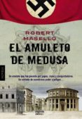 EL AMULETO DE MEDUSA di MASELLO, ROBERT