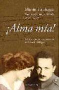 ALMA MIA!: CARTAS DE MARTIN HEIDEGGER A SU MUJER di HEIDEGGER, GERTRUD