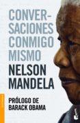 CONVERSACIONES CONMIGO MISMO de MANDELA, NELSON