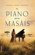 UN PIANO PARA LOS MASÁIS de MORENO, MIGUEL ANGEL