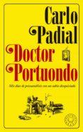 DOCTOR PORTUONDO (NUEVA ED.) di PADIAL, CARLO