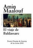 EL VIAJE DE BALDASSARE de MAALOUF, AMIN