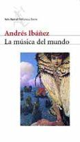 LA MUSICA DEL MUNDO di IBAÑEZ, ANDRES
