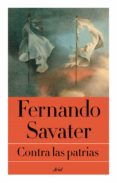 CONTRA LAS PATRIAS di SAVATER, FERNANDO