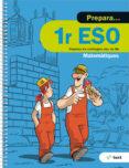 9788441230439 - Vv.aa.: Quadern Prepara Matemàtiques 1º Eso Ed 2017 - Libro