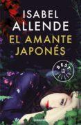 EL AMANTE JAPONÉS de ALLENDE, ISABEL