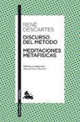 DISCURSO DEL METODO / MEDITACIONES METAFISICAS de DESCARTES, RENE