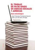 EL TRABAJO DE FIN DE GRADO EN CIENCIAS SOCIALES Y JURIDICAS di FONDEVILA GASCON, JOAN FRANCESC