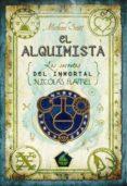 EL ALQUIMISTA I: LOS SECRETOS DEL INMORTAL NICOLAS FLAMEL de SCOTT, MICHAEL