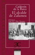 EL ALCALDE DE ZALAMEA di CALDERON DE LA BARCA, PEDRO