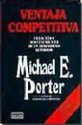 VENTAJA COMPETITIVA di PORTER, MICHAEL E.