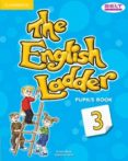 THE ENGLISH LADDER 3 PUPIL S BOOK di VV.AA.