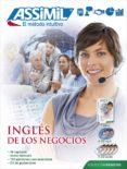 INGLES DE LOS NEGOCIOS (SUPER PACK (LIBRO + 4 CD AUDIO + 2 CD MP3 ) di CHAPUIS, CLAUDE DUNN, PETER